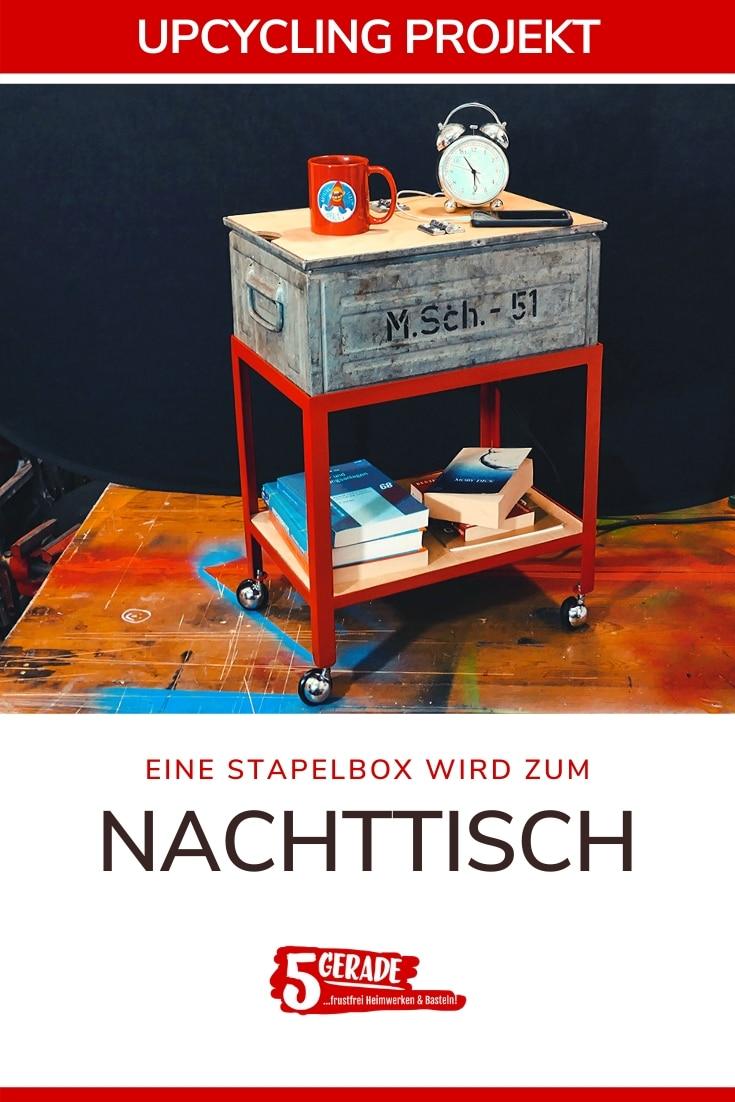 DIY upcycling projekt. Aus einer altzen Stapelbox wird ein Nachttisch in Werkstatt-Optik