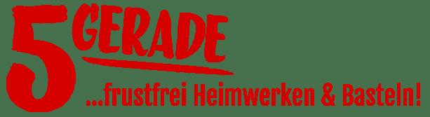 5gerade.de | Frustfrei Heimwerken & Basteln lernen